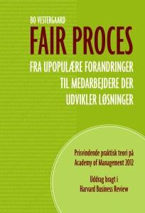 Skal du lede upopulære forandringer? Ny bog. Fair proces. Prisvindende praktisk teori.