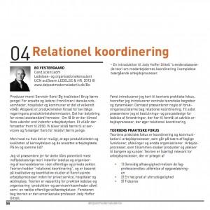 Bo Vestergaard (2013) Relationel koordinering - En introduktion til professor Jody Hoffer Gittells evidensbaserede teori om medarbejderens koordinering i komplekse tværgående processer